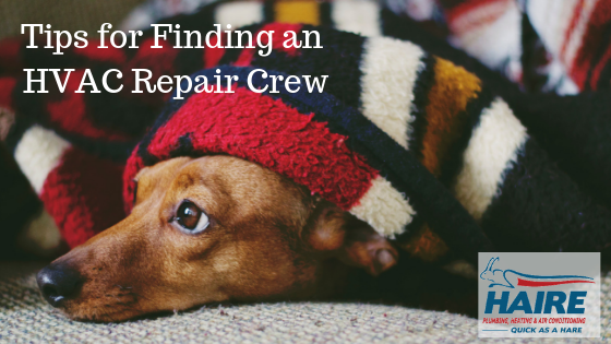 HIARE Tips for Finding a Furnace Repair Crew